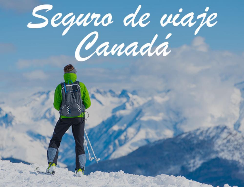 Seguro de viaje para ir a Canadá